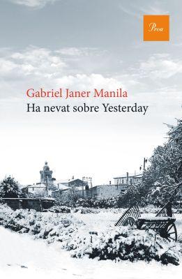 portada_ha-nevat-sobre-yesterday_gabriel-janer-manila_201602231114